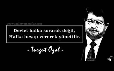 Turgut Özal Sözleri