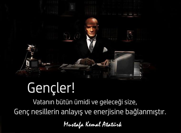 Atatürk'ün Gençlik İle İlgili Sözleri
